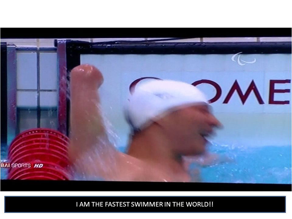 I AM THE FASTEST SWIMMER IN THE WORLD!!