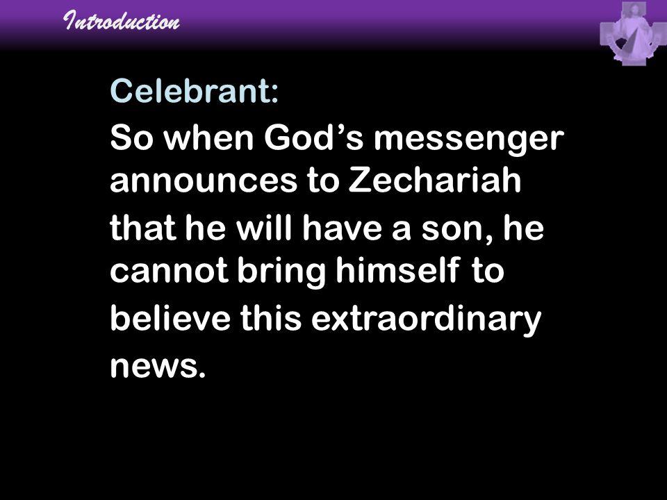Collect Celebrant: Let us pray.
