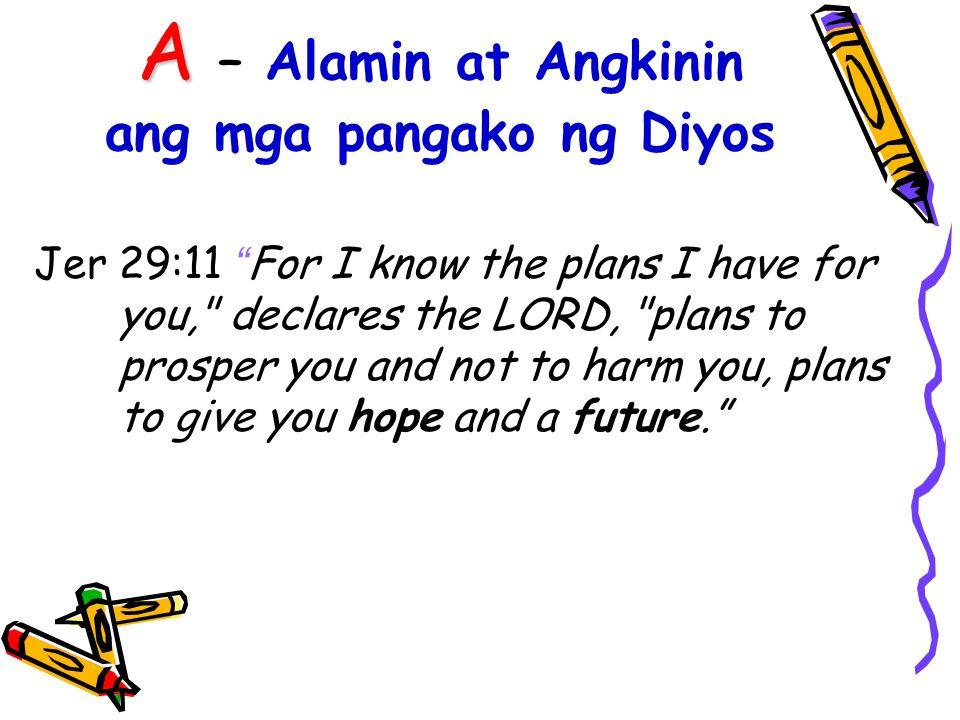 B -Buksan ang iyong kalooban Gen 8:6 ..Noah opened up the window of the ark