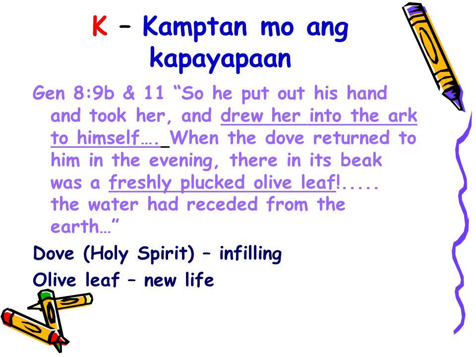 D - Dalhin mo sa panalangin Gen 8:20 Then Noah built an altar to the Lord
