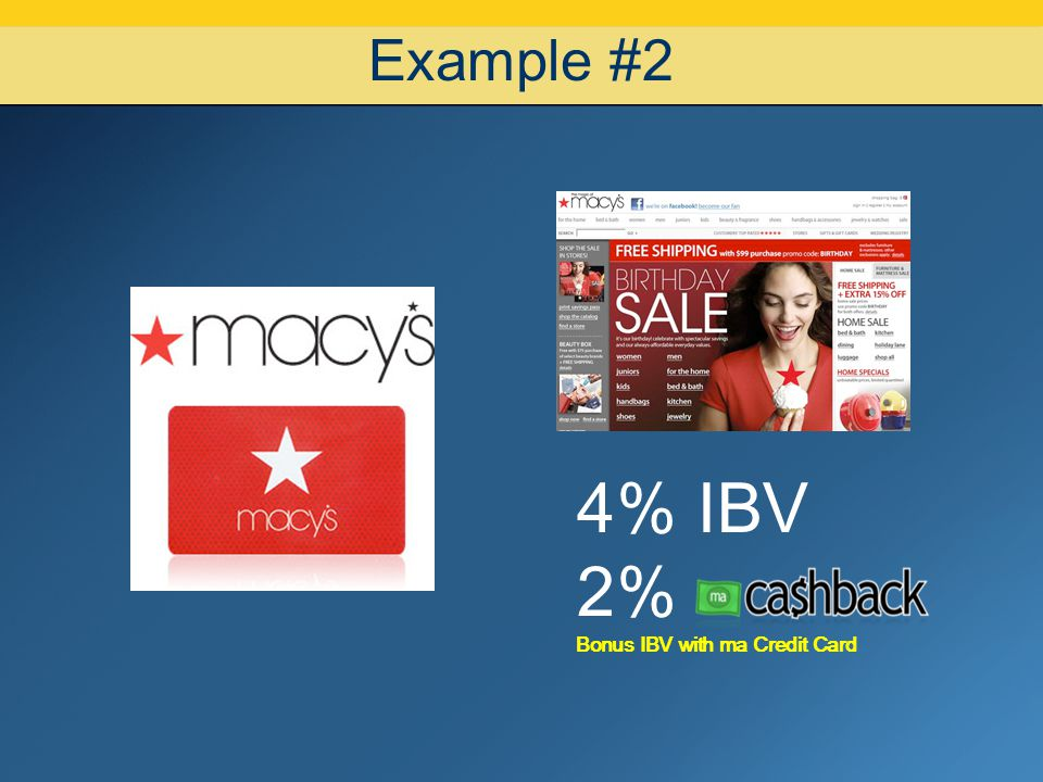 Example #2 4% IBV 2% Bonus IBV with ma Credit Card