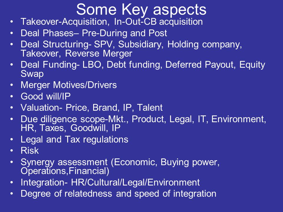 Big Indian Deals Tata -Corus 12.7 Bn $ AB Nuvo-Novelis 6.1 Bn $ Ranbaxy -Terepia Romania 372 Mn $ Dr Reddy-Betaform Germany 571 Mn $ Tata Motors-JLR 2.4 Bn