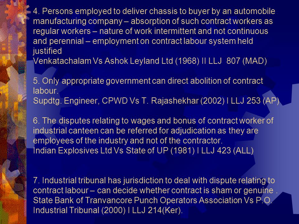 4. Persons employed to deliver chassis to buyer by an automobile manufacturing company – absorption of such contract workers as regular workers – natu