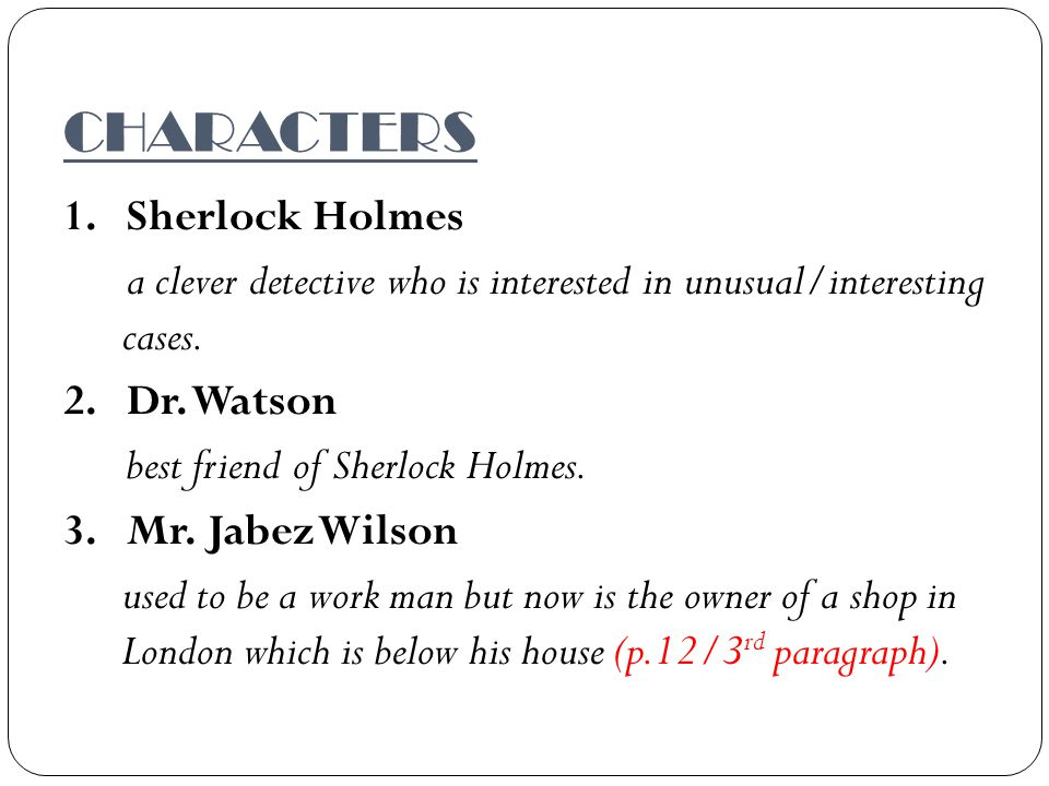 THE FIRST CHAPTER OF SHERLOCK HOLMES STORY; THE RED-HEADED LEAGUE THE REVIEW OF MR.