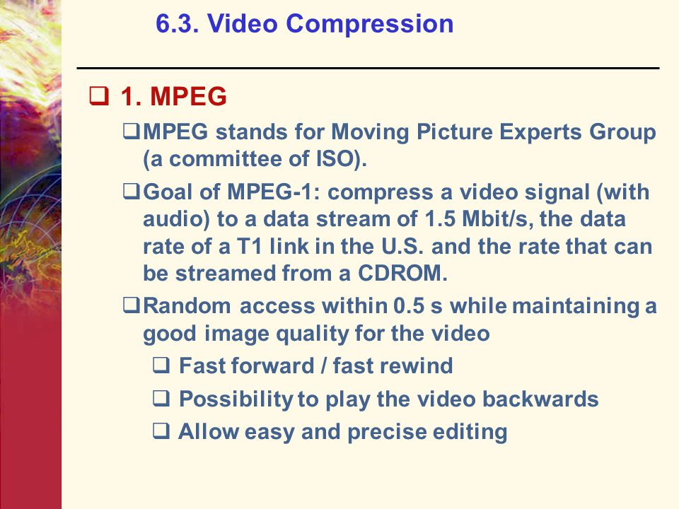 6.3. Video Compression  1.