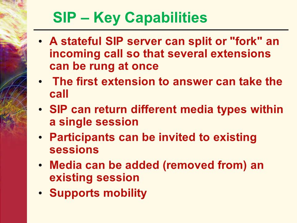 E. Session Initiation Protocol - SIP Application-layer signaling protocol for initiating, modifying and terminating interactive sessions. Defined in R