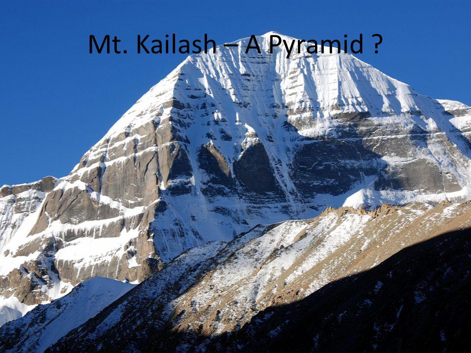 Mt. Kailash – A Pyramid