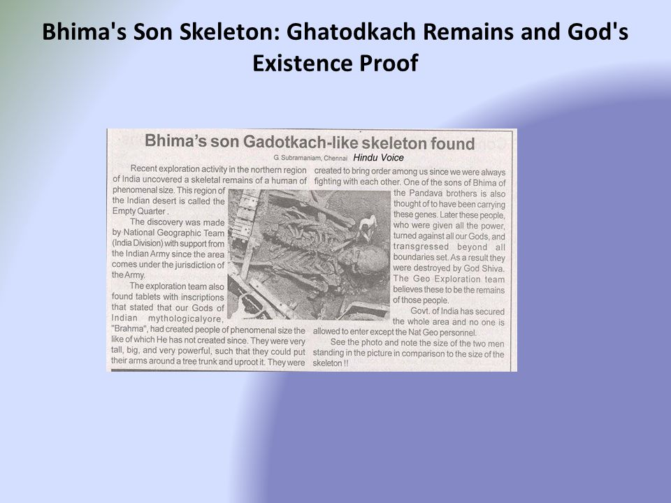 Bhima s Son Skeleton: Ghatodkach Remains and God s Existence Proof