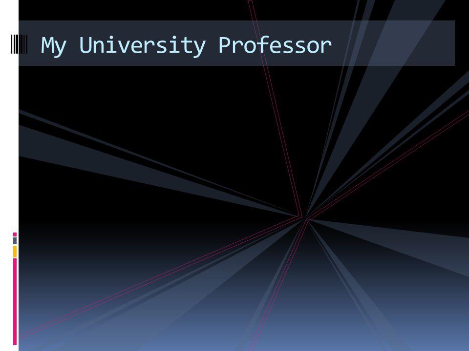 My University Professor