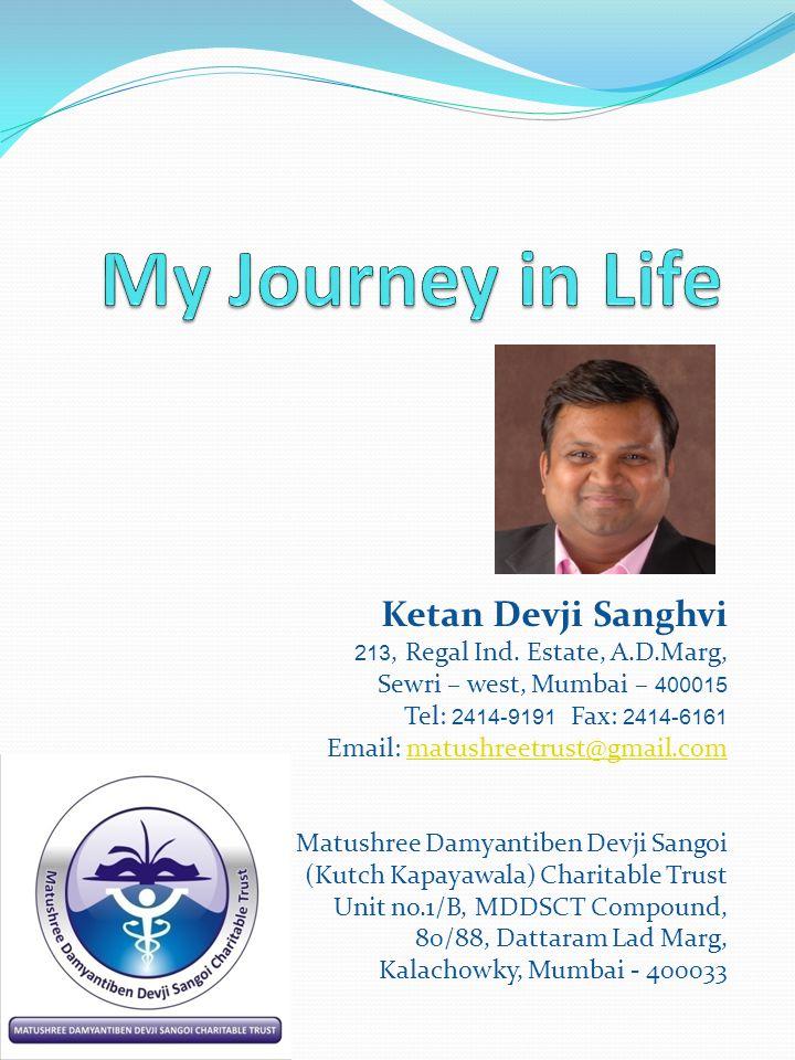 Ketan Devji Sanghvi 213, Regal Ind.