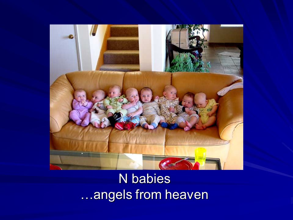 N babies …angels from heaven