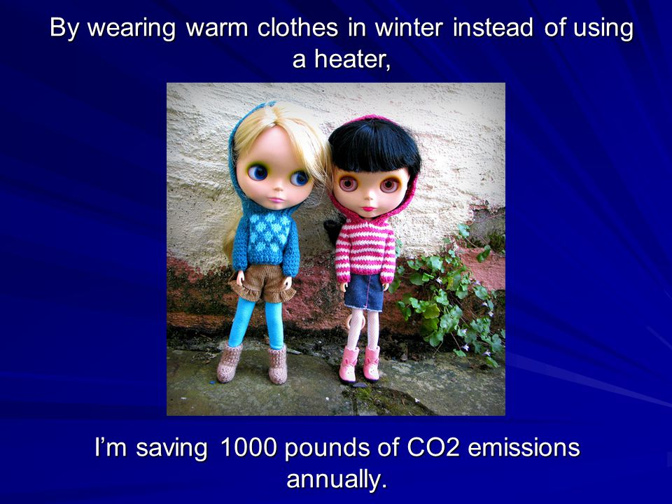 I'm saving 1000 pounds of CO2 emissions annually.