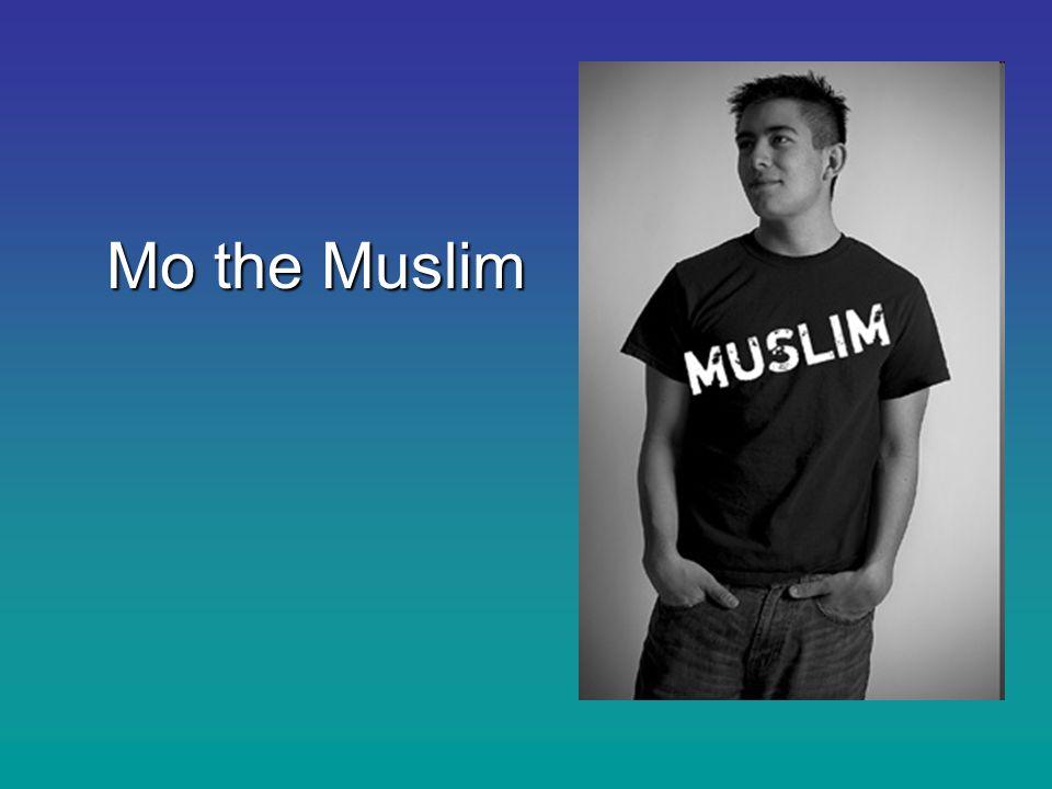 Mo the Muslim