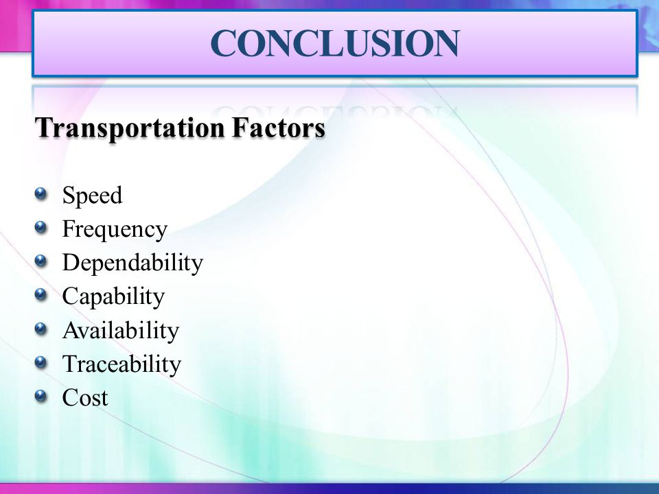 Speed Frequency Dependability Capability Availability Traceability Cost Transportation Factors