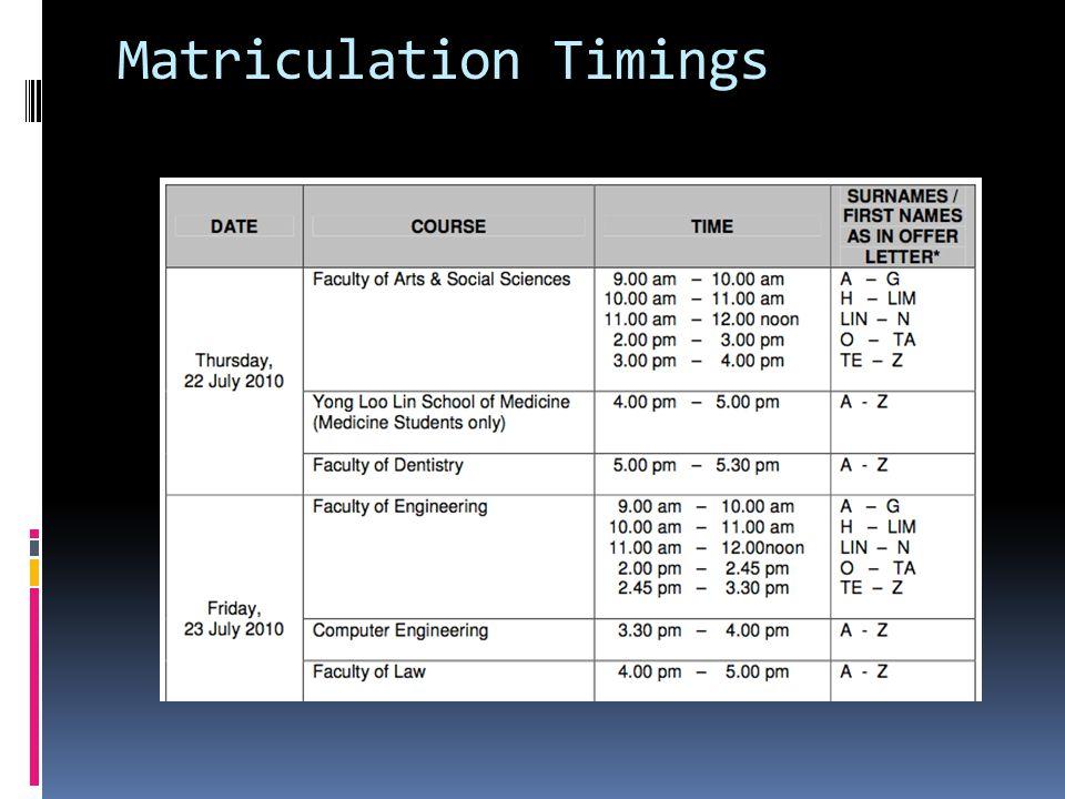 Matriculation Timings