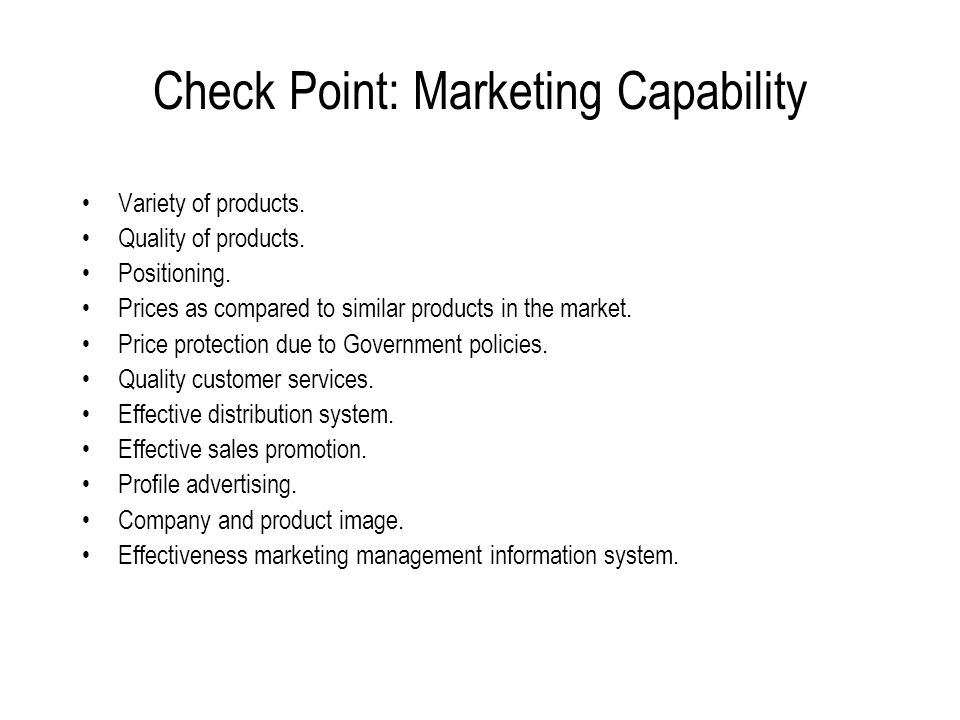 Marketing Capability Factors Product-related factors : variety, differentiation, mix quality, positioning, packaging and others. Price-related factors