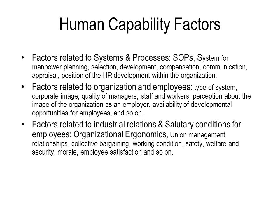 Check Point: Operations Capability Level of capacity utilization. Plant location. Degree of vertical integration. Sources of supply. Effective control