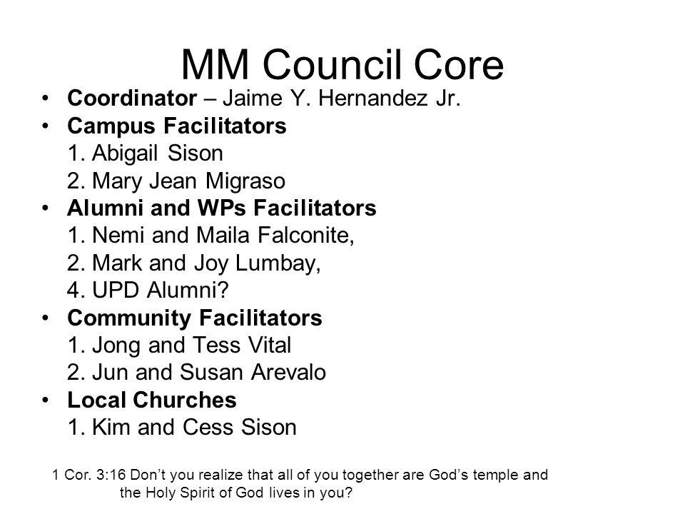 MM Council Core Coordinator – Jaime Y. Hernandez Jr.