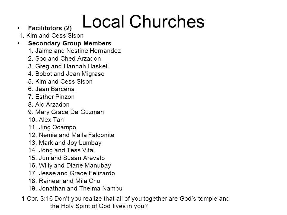 Local Churches Facilitators (2) 1. Kim and Cess Sison Secondary Group Members 1.