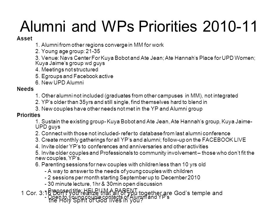Alumni and WPs Priorities 2010-11 Asset 1. Alumni from other regions converge in MM for work 2.
