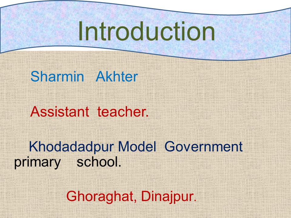 Sharmin Akhter Assistant teacher. Khodadadpur Model Government primary school.