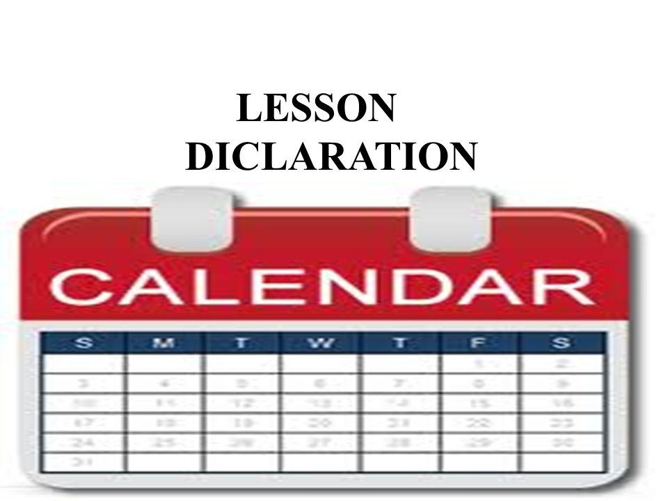 LESSON DICLARATION