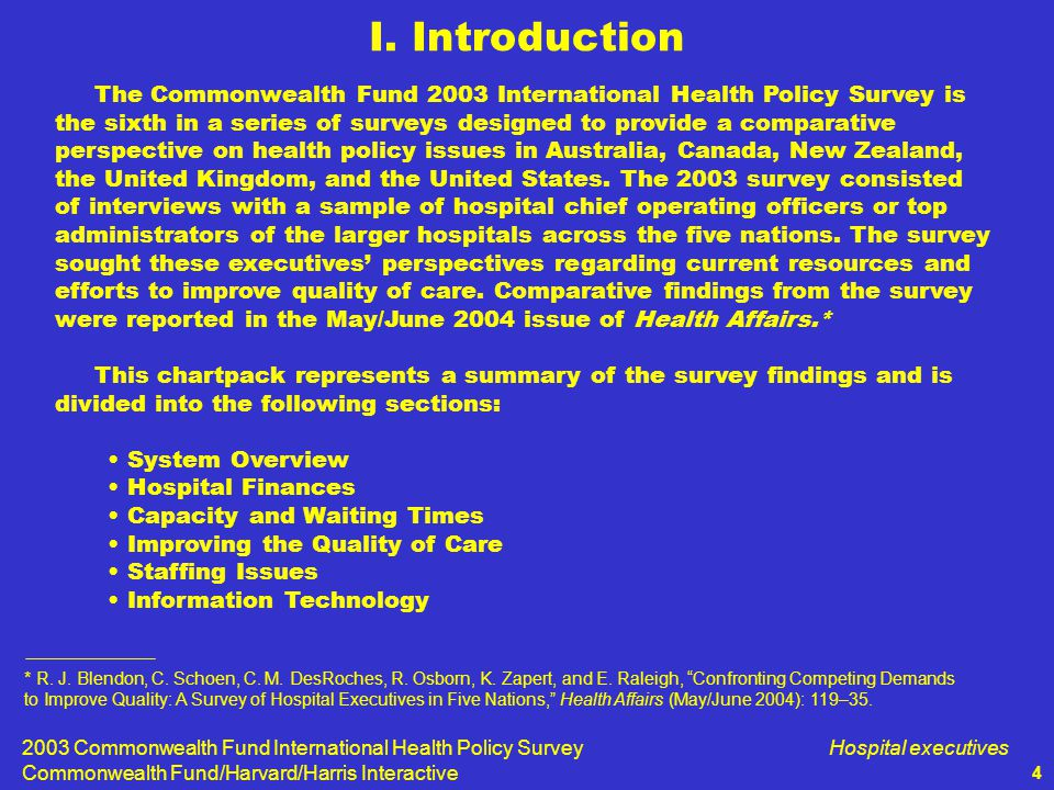 2003 Commonwealth Fund International Health Policy Survey Commonwealth Fund/Harvard/Harris Interactive Hospital executives 35 Chart VII-2.