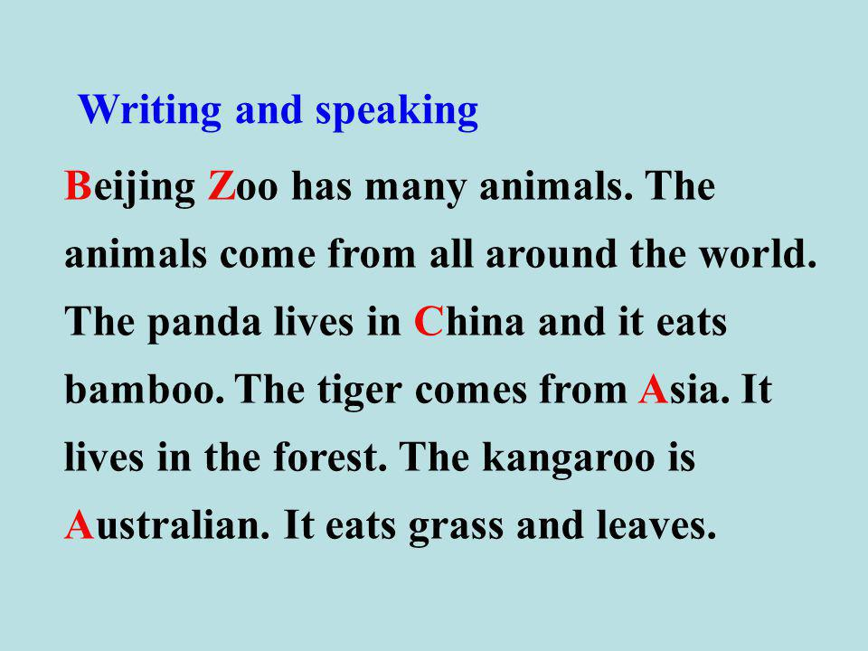 Writing and speaking Beijing Zoo has many animals.
