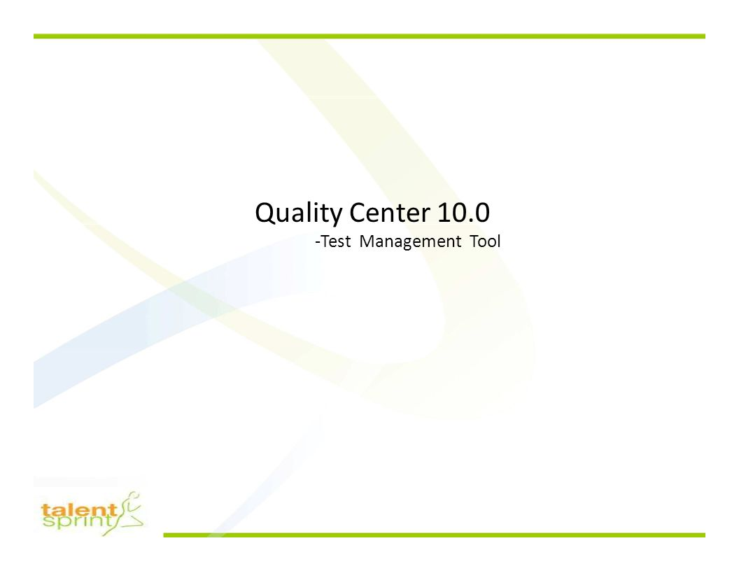 Quality Center 10.0 -Test Management Tool