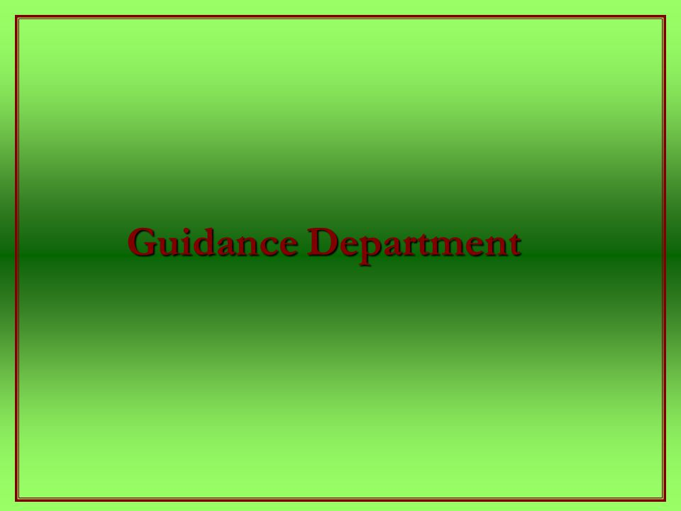 Guidance Department