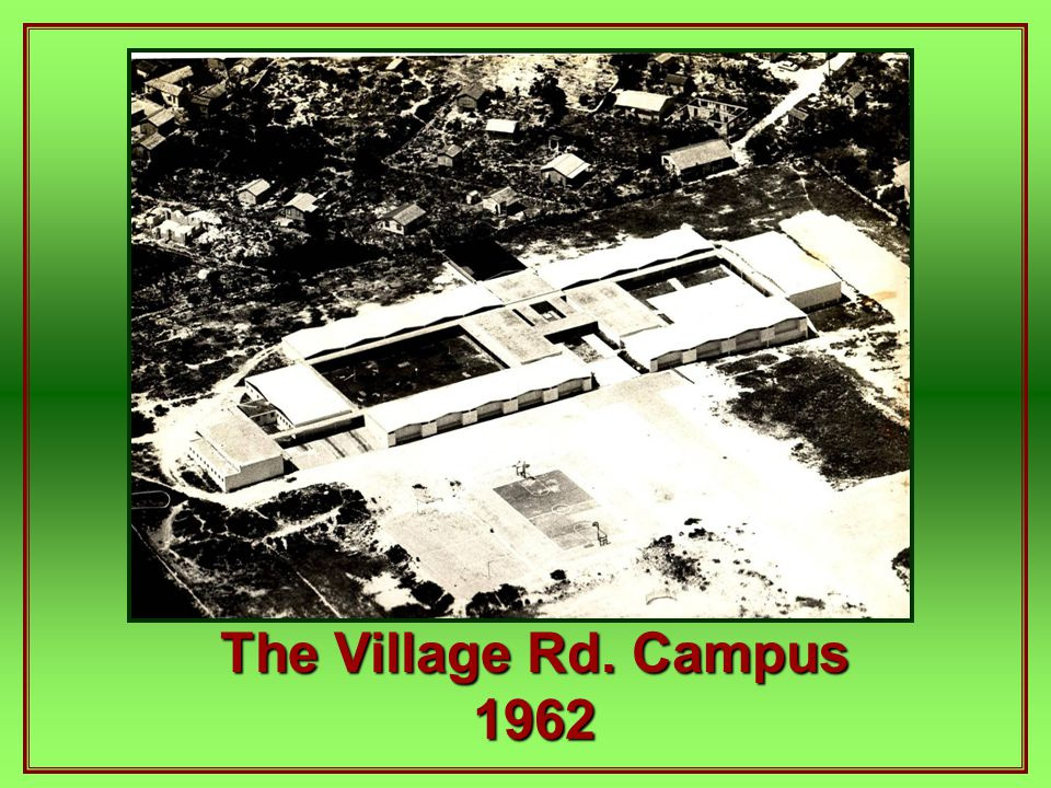 The Village Rd. Campus 1962