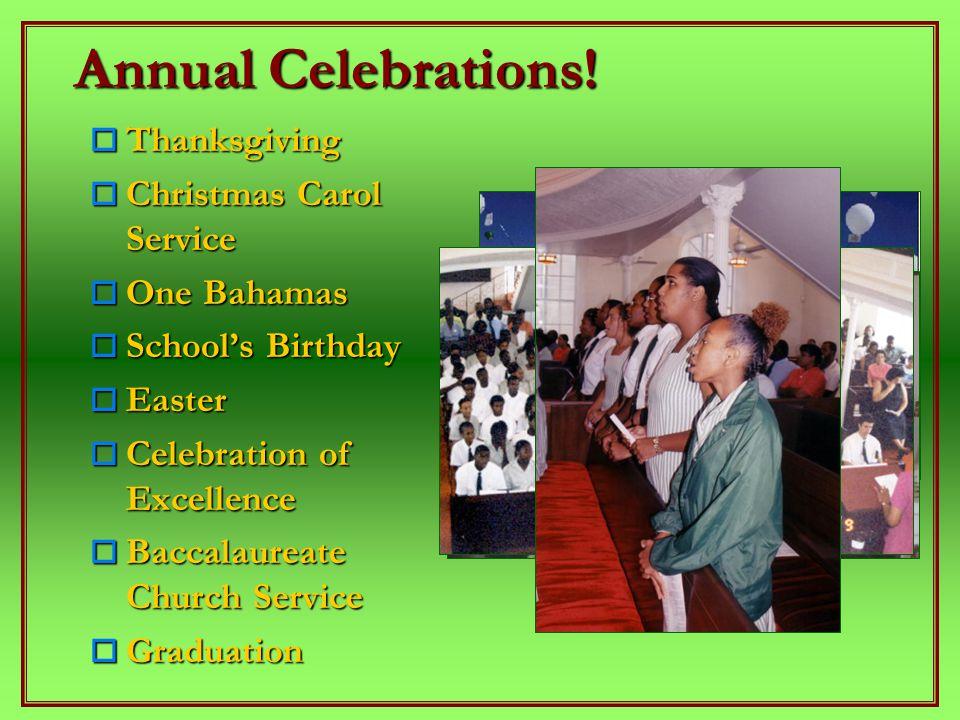 Annual Celebrations.