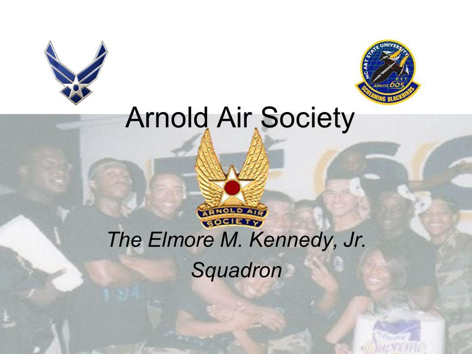 Arnold Air Society The Elmore M. Kennedy, Jr. Squadron