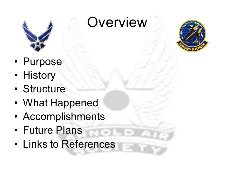 Arnold Air's Purpose Our Mission Link Our Motto Link Our Objectives Link
