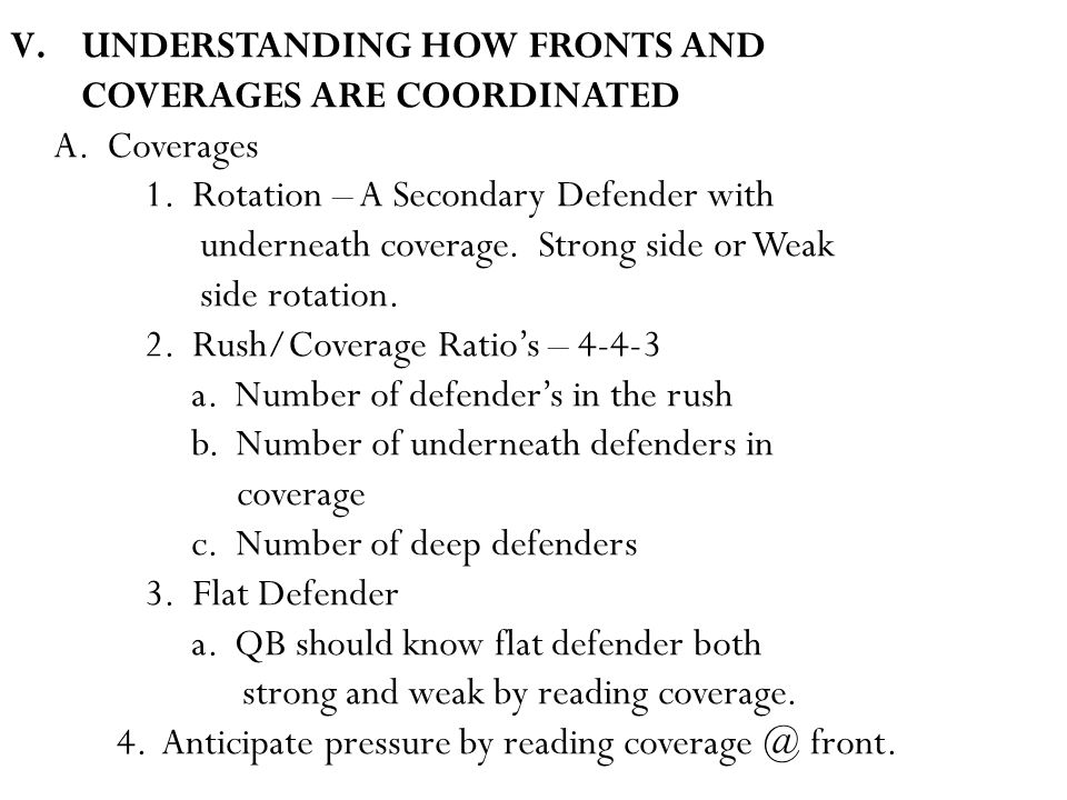 V.UNDERSTANDING HOW FRONTS AND COVERAGES ARE COORDINATED A.