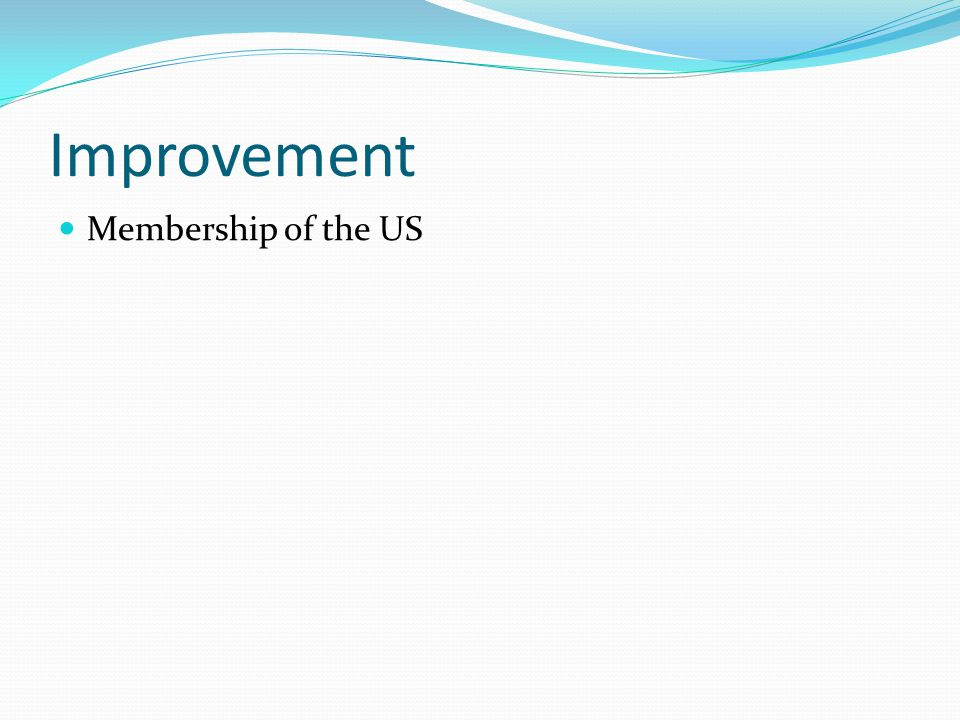 Improvement Membership of the US