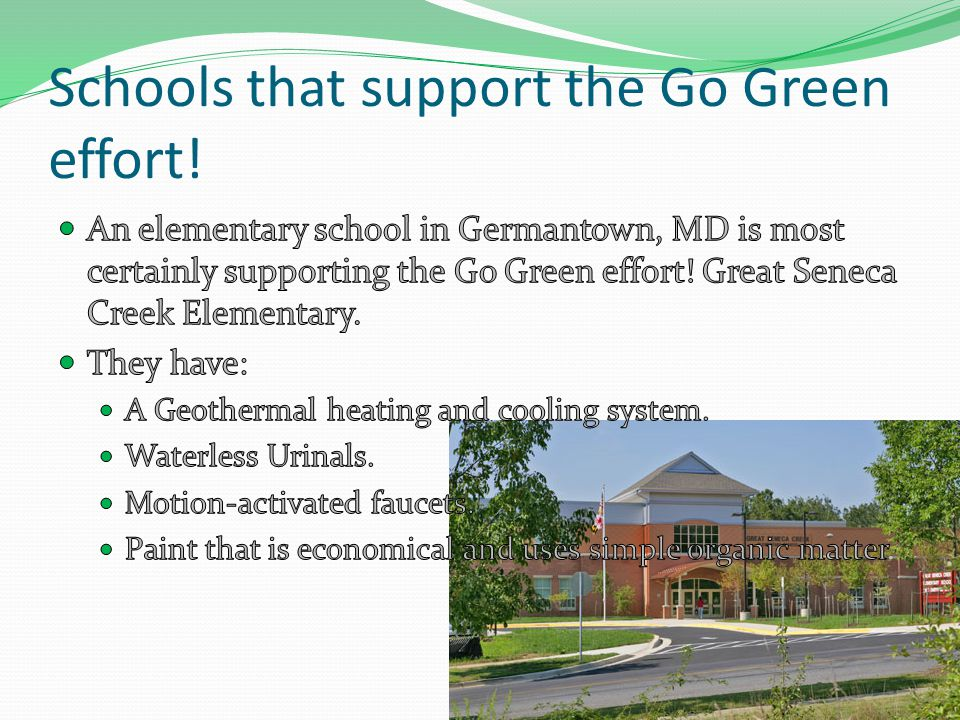 Schools that support the Go Green effort!