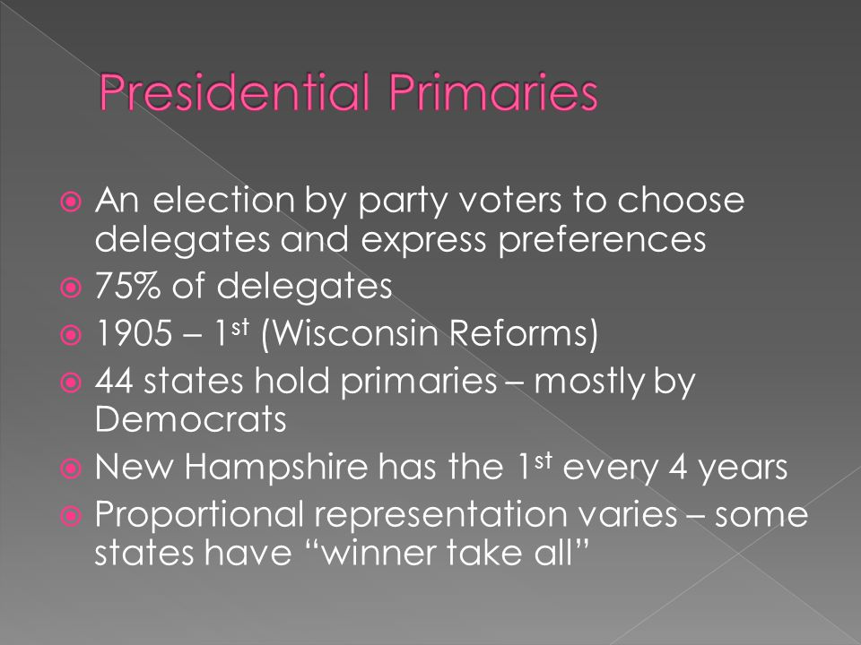  Party voters meet in local level groups  Choose delegates  Iowa has the earliest - Republican