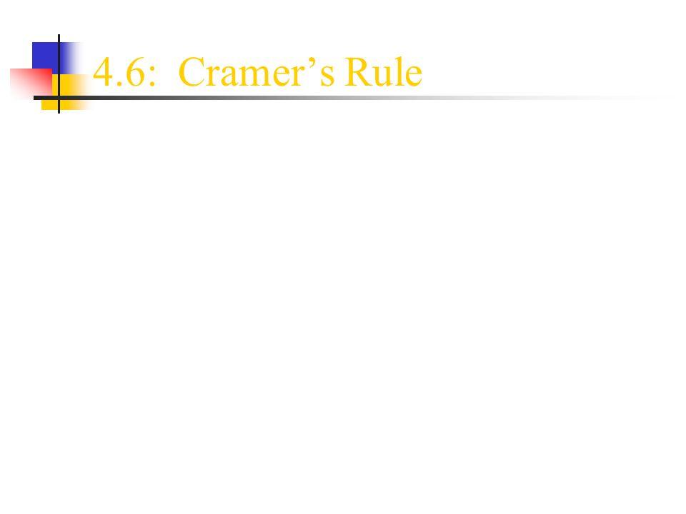 4.6: Cramer's Rule