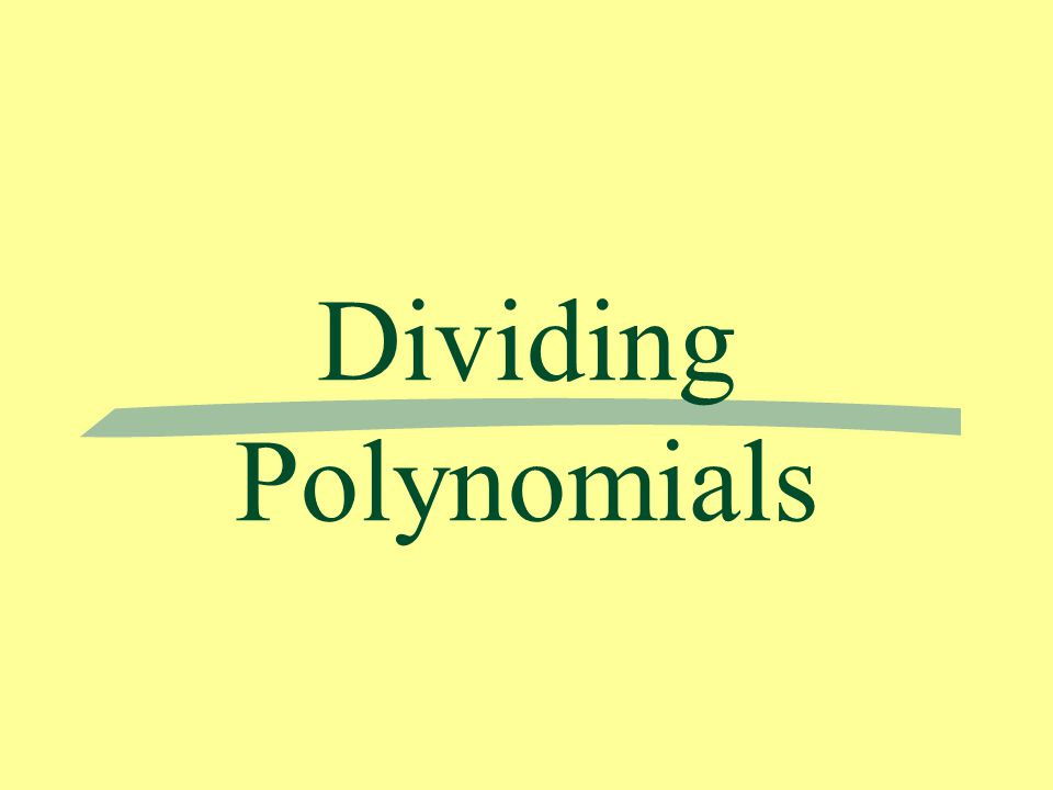 Simple Division - dividing a polynomial by a monomial