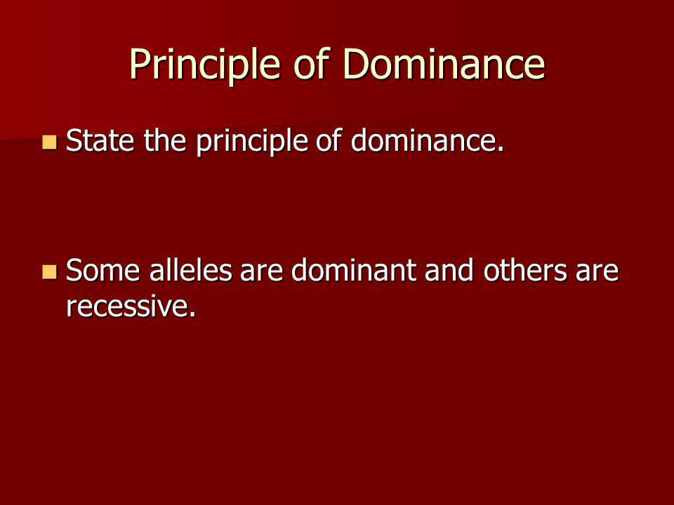 Dominance vs.Recessive Is the following sentence true or false.