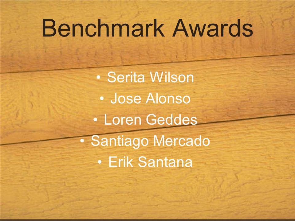 Benchmark Awards Serita Wilson Jose Alonso Loren Geddes Santiago Mercado Erik Santana