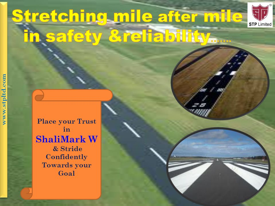 Place your Trust in ShaliMark W & Stride Confidently Towards your Goal www.stpltd.com