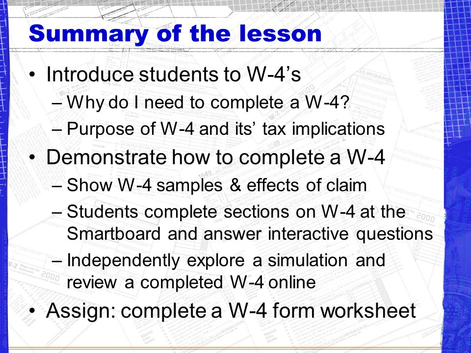 Integrating Technology Smartboard Software –Complete a section of the W-4 on the board –Answer questions in an interactive game on the board MS Excel— show effects on paycheck depending on what is claimed 0,1,2, etc.
