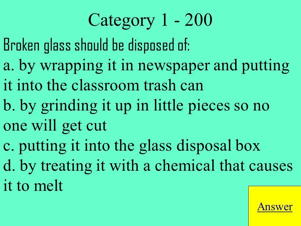 d. bottled water Return to Jeopardy Board Category 1 - 300