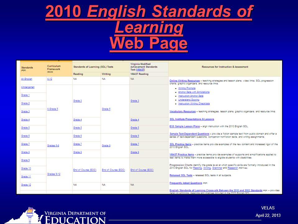 VELAS April 22, 2013 2010 English Standards of Learning Web Page 2010 English Standards of Learning Web Page