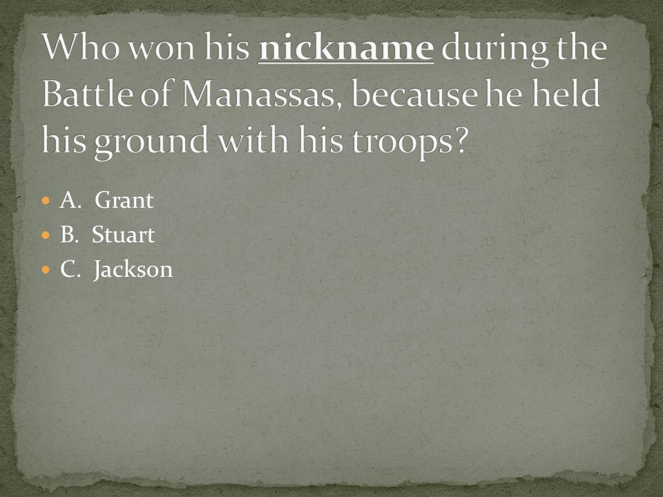 A. Grant B. Stuart C. Jackson