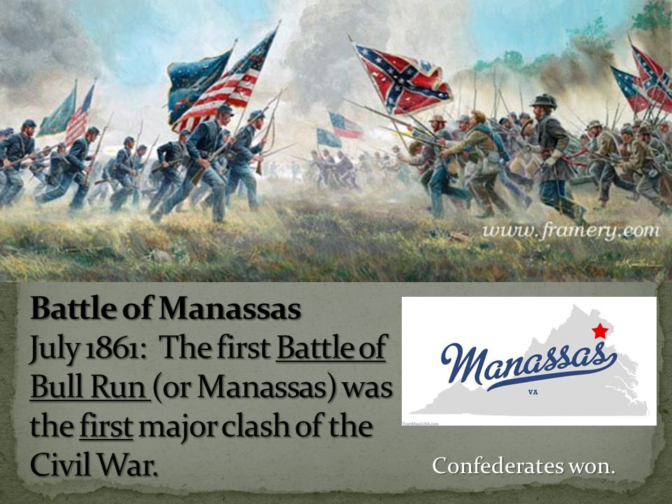Confederates won.