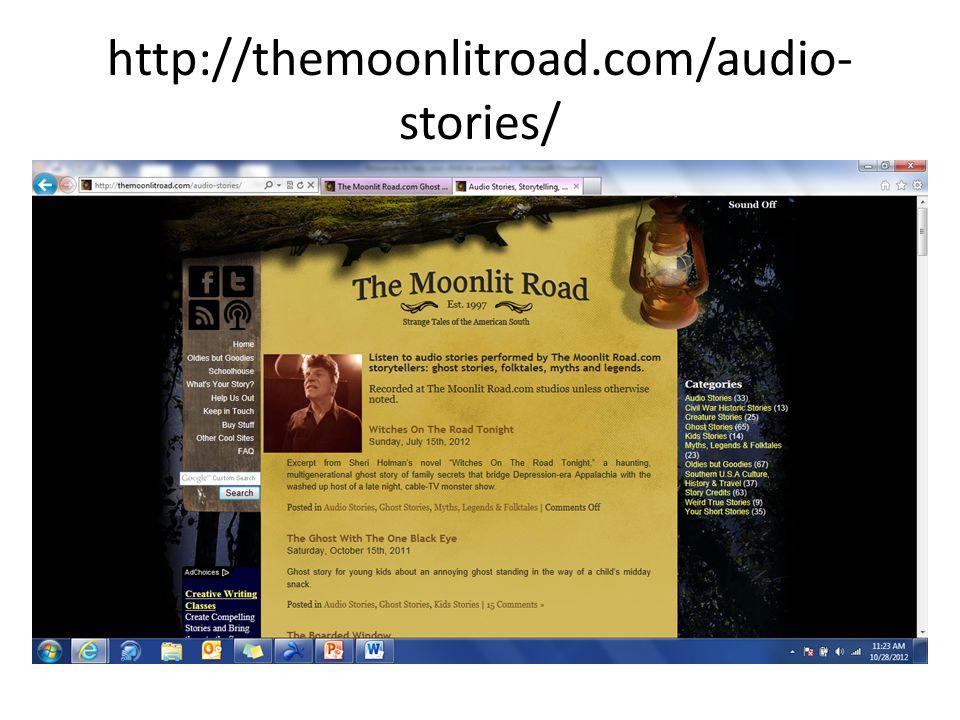 http://themoonlitroad.com/audio- stories/