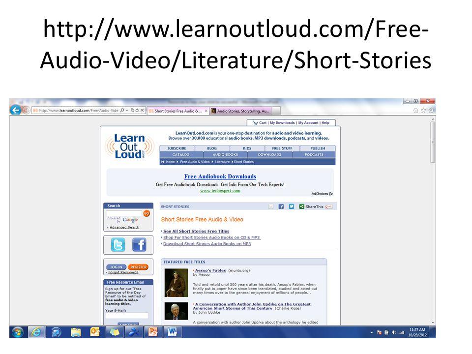 http://www.learnoutloud.com/Free- Audio-Video/Literature/Short-Stories